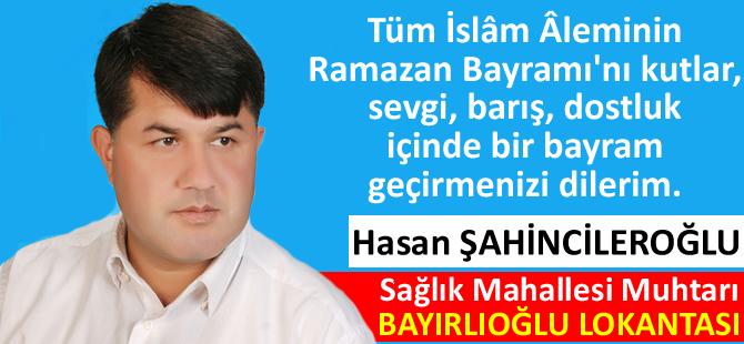 hasan-sahincileroglu-ramazan-bayrami-mesaji.jpg